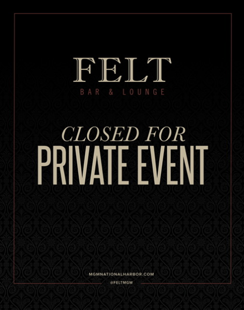 Closed for Private Event - FELT Bar & Lounge