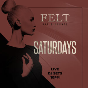 Felt Saturday's, Saturday, March 30th, 2019