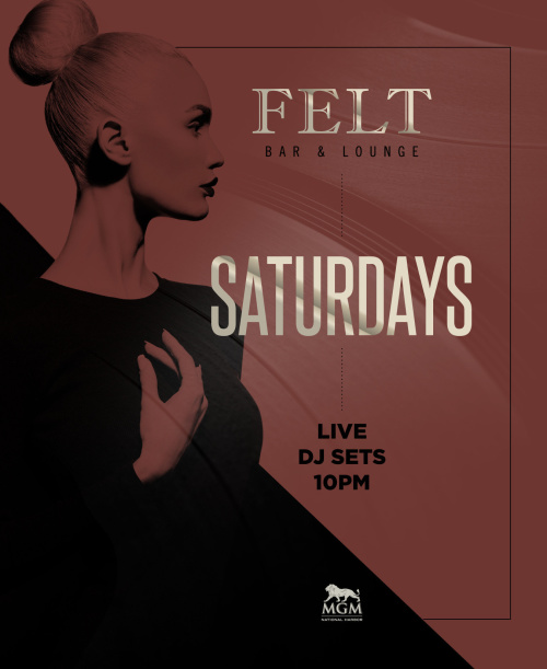 Felt Saturday's - FELT Bar & Lounge