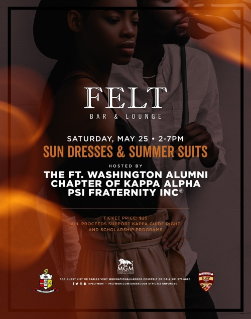 The Ft Washington Alumni Chapter of Kappa Alpha Psi presents Sundresses and Summer-suits - FELT Bar & Lounge
