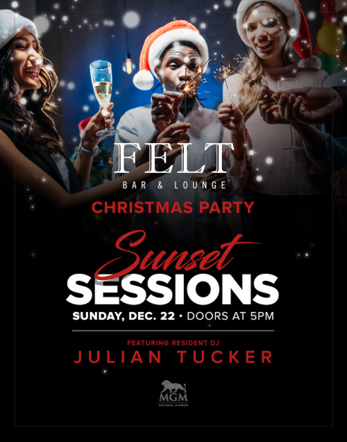 Sunset Sessions Holiday Party - FELT Bar & Lounge