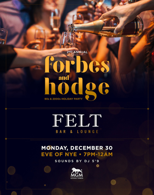 Forbes and Hodge 90's & 2000's Holiday Party - FELT Bar & Lounge