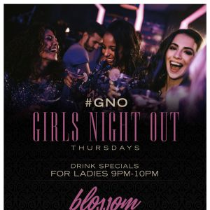 Girls Night Out, Thursday, December 19th, 2019