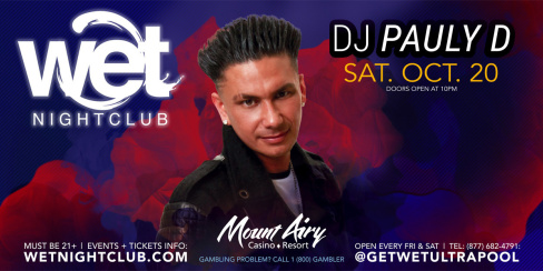 DJ Pauly D - Wet Nightclub